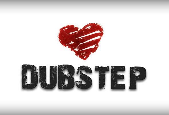 Love DUBSTEP